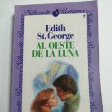 Libros de segunda mano: AL OESTE DE LA LUNA POR EDITH ST. GEORGE. EDICIONES FORUM.. Lote 199243988