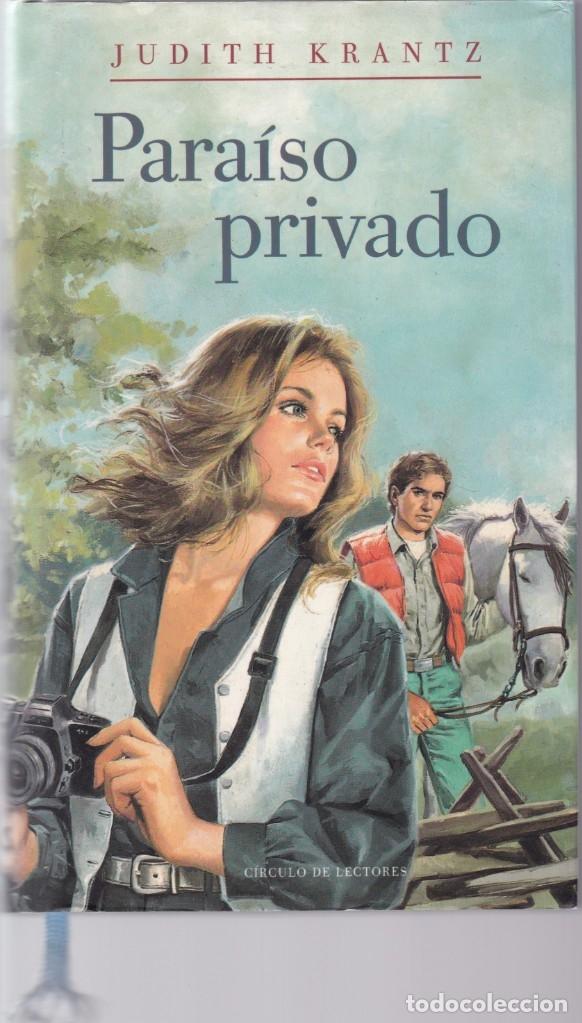 JUDITH KRANTZ - PARAÍSO PRIVADO - CIRCULO LECTORES 1993 (Libros de Segunda Mano (posteriores a 1936) - Literatura - Narrativa - Novela Romántica)