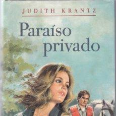 Libros de segunda mano: JUDITH KRANTZ - PARAÍSO PRIVADO - CIRCULO LECTORES 1993. Lote 178041005