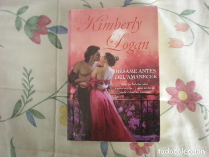 BÉSAME ANTES DEL AMANECER;KIMBERLY LOGAN;PLANETA 2008 (Libros de Segunda Mano (posteriores a 1936) - Literatura - Narrativa - Novela Romántica)