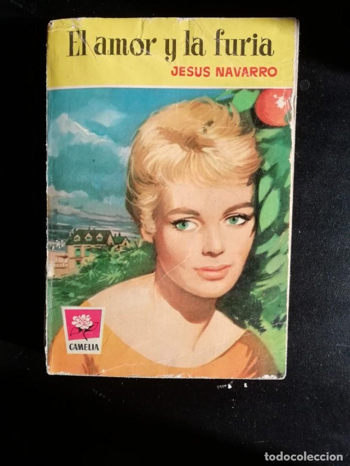 EL AMOR Y LA FURIA DE JESUS NAVARRO- PRIMERA EDICION JUNIO 1960- EDITORIAL BRUGUERA (Libros de Segunda Mano (posteriores a 1936) - Literatura - Narrativa - Novela Romántica)
