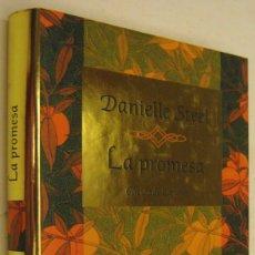 Libros de segunda mano: LA PROMESA - DANIELLE STEEL. Lote 179148377