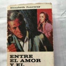 Libros de segunda mano: ENTRE EL AMOR Y EL PECADO - ELIZABETH JANEWAY - EDICIONES G. P., 1969. Lote 179255650