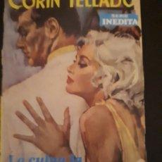 Libros de segunda mano: CORIN TELLADO. SERIE INÉDITA. Nº 144 ED. ROLLÁN. 1ª EDICIÓN.. Lote 179337198