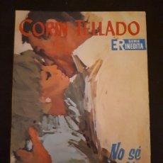 Libros de segunda mano: CORIN TELLADO. SERIE INÉDITA. Nº 95 ED. ROLLÁN. 1ª EDICIÓN.. Lote 179337340