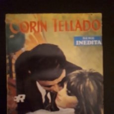 Libros de segunda mano: CORIN TELLADO. SERIE INÉDITA. Nº 138 ED. ROLLÁN. 1ª EDICIÓN.. Lote 179338371