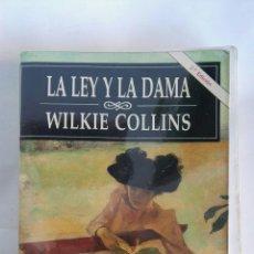 Libros de segunda mano: LA LEY Y LA DAMA WILKIE COLLINS. Lote 179957436