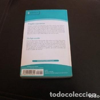 Libros de segunda mano: (bianca) 2 novelas fragiles esperanzas y un hijo osculto - Foto 4 - 180273717