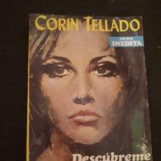 Libros de segunda mano: CORIN TELLADO. SERIE INÉDITA. Nº 150 ED. ROLLÁN. 1ª EDICIÓN.. Lote 180278802