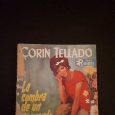 Libros de segunda mano: CORIN TELLADO. SERIE INÉDITA. Nº 85 ED. ROLLÁN. 1ª EDICIÓN.. Lote 180279328