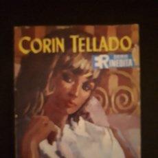 Libros de segunda mano: CORIN TELLADO. SERIE INÉDITA. Nº 81 ED. ROLLÁN. 1ª EDICIÓN.. Lote 180279790