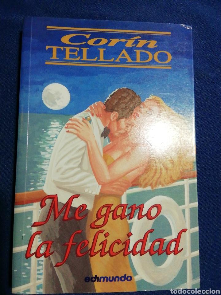 ME GANO LA FELICIDAD. CORÍN TELLADO (Libros de Segunda Mano (posteriores a 1936) - Literatura - Narrativa - Novela Romántica)