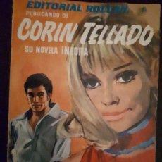 Libros de segunda mano: CORIN TELLADO. SERIE INÉDITA. Nº 3 ED. ROLLÁN. 1ª EDICIÓN.. Lote 180281146