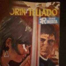Libros de segunda mano: CORIN TELLADO. SERIE INÉDITA. Nº 82 ED. ROLLÁN. 1ª EDICIÓN.. Lote 180281302