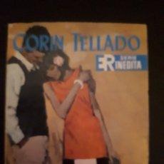 Libros de segunda mano: CORIN TELLADO. SERIE INÉDITA. Nº 77 ED. ROLLÁN. 1ª EDICIÓN.. Lote 180281693