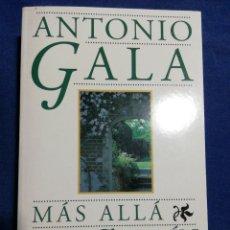 Libros de segunda mano: MÁS ALLÁ DEL JARDÍN. ANTONIO GALA. BUEN ESTADO. Lote 180282613