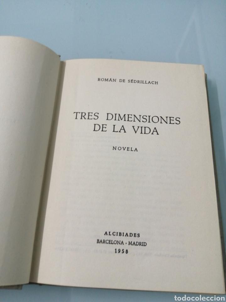 Libros de segunda mano: TRES DIMENSIONES DE LA VIDA. ROMÁ DE SEDRILLACH. BARCELONA, 1958. ED. ALCIBIADES. - Foto 4 - 180323246