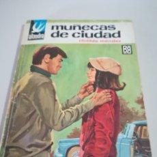 Libros de segunda mano: ALONDRA. Nº 157. CLOTILDE MENDEZ MUÑECAS DE CIUDAD. BRUGUERA 1ª EDC. 1967 REF. GAR 171. Lote 181503646