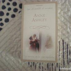 Libros de segunda mano: LA NOVIA MÁS APROPIADA;ANNE ASHLEY;HARLEQUÍN IBÉRICA 2007. Lote 181593288