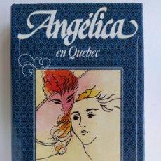 Libros de segunda mano: ANGÉLICA EN QUEBEC Nº 11 - ANNE Y SERGE GOLON - CIRCULO DE LECTORES. Lote 181722093