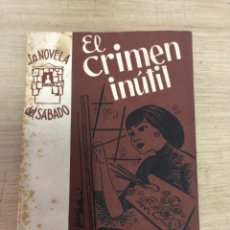 Libros de segunda mano: EL CRIMEN INÚTIL. Lote 181988363