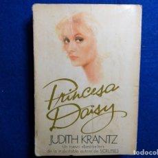 Libros de segunda mano: TITULO: PRINCESA DAISY. AUTOR: JUDITH KRANTZ.. Lote 182470096