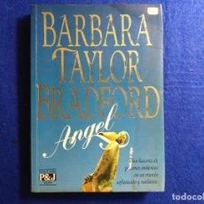 Libros de segunda mano: TITULO: ANGEL. AUTOR: BARBARA TAYLOR BRADFORD. Lote 182471302