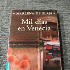 Libros de segunda mano: MIL DIAS EN VENECIA - MARLENA DE BLASI. Lote 182781202