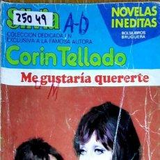 Livres d'occasion: 25049 - NOVELA ROMANTICA - CORIN TELLADO - COLECCION SILVIA - ME GUSTARIA QUERERTE - Nº 342. Lote 243760290