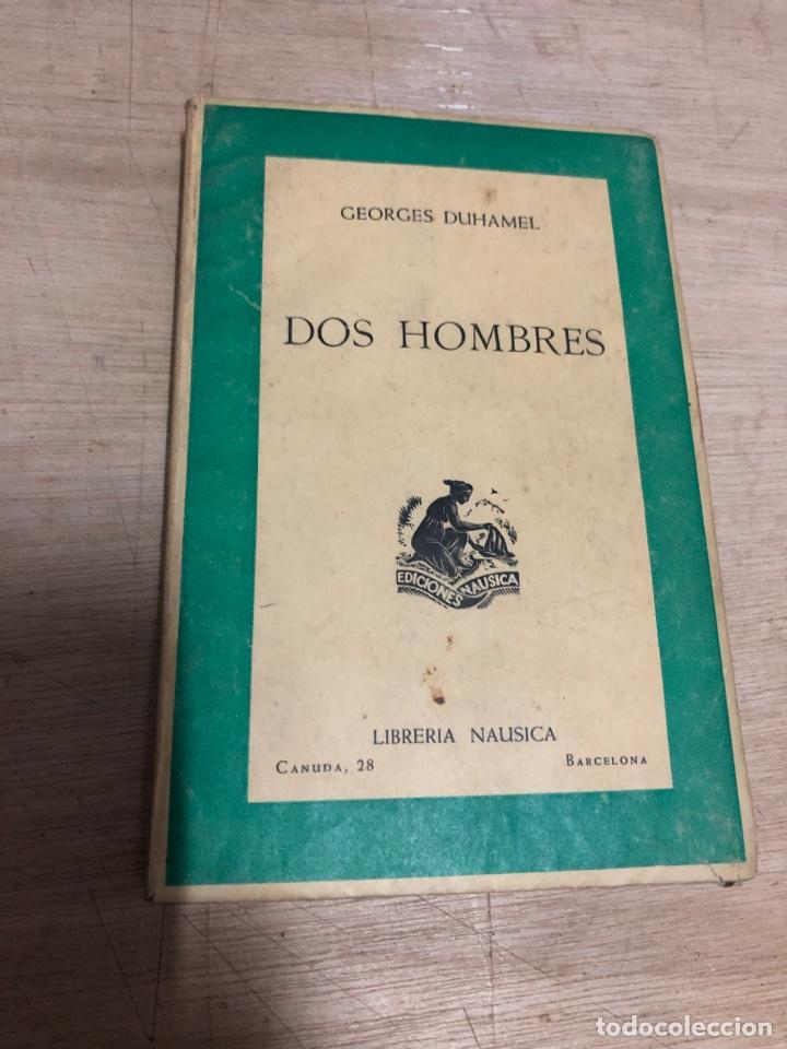 DOS HOMBRES (Libros de Segunda Mano (posteriores a 1936) - Literatura - Narrativa - Novela Romántica)