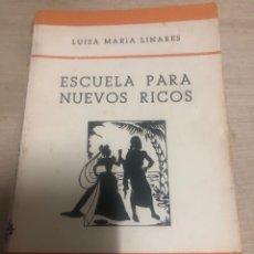 Libros de segunda mano: ESCUELA PARA NUEVOS RICOS. Lote 183824997