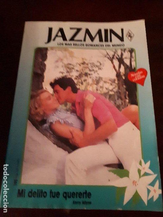 NOVELA JAZMIN Nº 548. MI DELITO FUE QUERERTE. (Libros de Segunda Mano (posteriores a 1936) - Literatura - Narrativa - Novela Romántica)