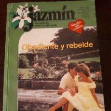 Libros de segunda mano: NOVELA JAZMIN Nº 267. OBEDIENTE Y REBELDE.. Lote 183868853