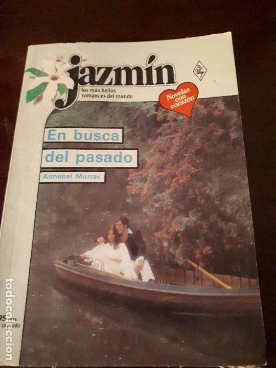 NOVELA JAZMIN Nº 509. EN BUSCA DEL PASADO. (Libros de Segunda Mano (posteriores a 1936) - Literatura - Narrativa - Novela Romántica)