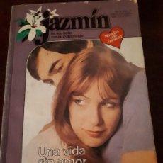 Libros de segunda mano: NOVELA JAZMIN Nº 266. UNA VIDA SIN AMOR.. Lote 183869028