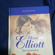 Libros de segunda mano: ENCADENADOS. ELIZABETH ELLIOTT. TAPA DURA. Lote 183870082