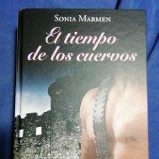 Libros de segunda mano: EL TEMPLO DE LOS CUERVOS. SONIA MARMEN. TAPA DURA. Lote 183870106