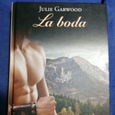 Libros de segunda mano: LA BODA. JULIE GARDWOOD. TAPA DURA. Lote 183870128