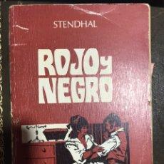 Libros de segunda mano: ROJO Y NEGRO STENDHAL. Lote 184135020