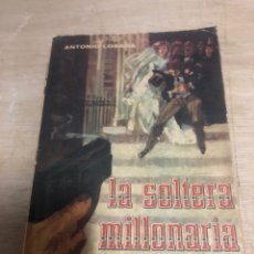 Libros de segunda mano: LA SOLTERA MILLONARIA. Lote 184192090