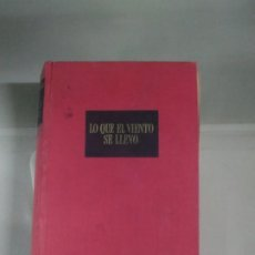 Libros de segunda mano: LO QUE EL VIENTO SE LLEVÓ - MARGARET MITCHELL. AYMA. 6ª EDICIÓN 1957. Lote 184345493
