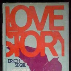 Libros de segunda mano: LOVE STORY (ERICH SEGAL) HISTORIA DE AMOR. Lote 184821102