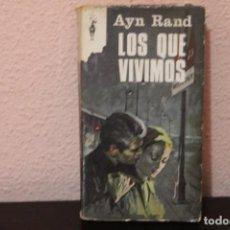 Libros de segunda mano: LIBRO LOS QUE VIVIMOS AYN RAND 1968 EDICIONES G:P: BARCELONA L-1367. Lote 187230882