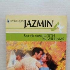 Libros de segunda mano: UNA VIDA NUEVA. JUDITH WILLIAMS. ARLEQUÍN IBÉRICA, 2004.. Lote 187271448