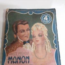 Libros de segunda mano: MANON LESCAUT ABATE PREVOST VERSIÓN ESPAÑOLA AMELER BARCELONA. Lote 187279548
