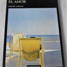 Libros de segunda mano: EL AMOR. DURAS, MARGUERITE. Lote 187317207