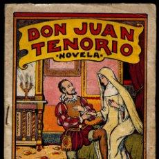 Libros de segunda mano: DON JUAN TENORIO. NOVELA POPULAR/DON JUAN TENORIO. POPULAR NOVEL. Lote 187375285