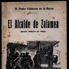 Libros de segunda mano: EL ALCALDE DE ZALAMEA, DE PEDRO CALDERÓN DE LA BARCA/THE MAYOR OF ZALAMEA, BY PEDRO CALDERÓN DE LA B. Lote 187375916