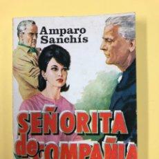 Livres d'occasion: SEÑORITA DE COMPAÑIA - AMPARO SANCHIS. Lote 188587798