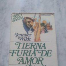 Libros de segunda mano: TIERNA FURIA DE AMOR. JENNIFER WILDE. 1EDICION. 1977.. Lote 189194553